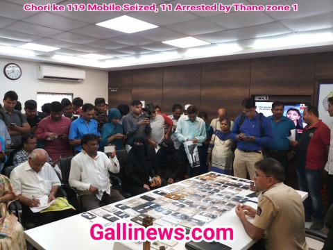 Chori ke 119 Mobile Seized, 11 Arrested by Thane zone 1