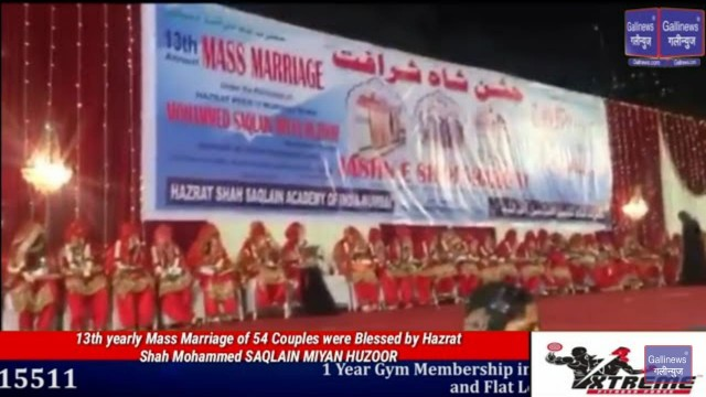 13th yearly Mass Marriage of 54 Couples were Blessed by Hazrat Shah Mohammed SAQLAIN MIYAN HUZOOR