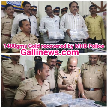 1400 Gms  Chori ka Gold Recovered In 48 Hrs By M HB Colony Police Stn