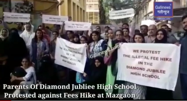 Parents Of Diamond Jubliee High School  Protested against Fees Hike at Mazgaon