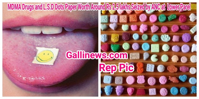 MDMA Drugs and LSD Dots Paper Worth Around Rs 2 5 lakhs Seized by ANC Worli Unit at  Lower Parel