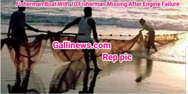 Fisherman Boat With 10 Fisherman Missing After Engine Failure
