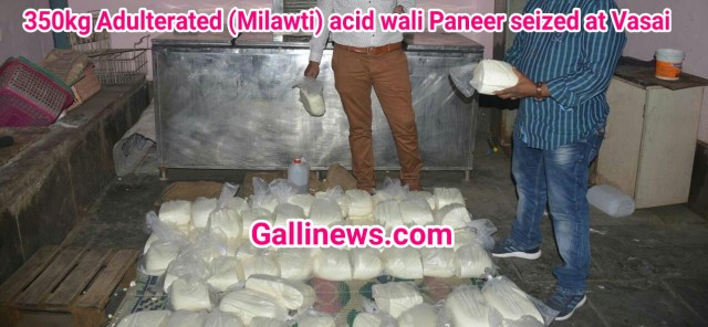 350kg Adulterated acid wali Paneer seized at Vasai