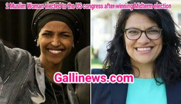 First time in America 2 Muslim Woman elected to the US congress after winning Midterm election