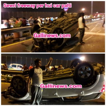 Sewri ke freeway per hui car palti