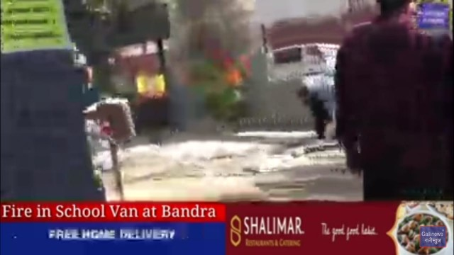 Fire in School Van at Bandra