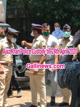 Actor Ajaz Khan Remanded to Police Custody till 24th April 2020
