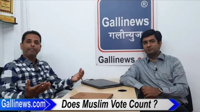 Does Muslim Vote Counts In 2019  LokSabha Election