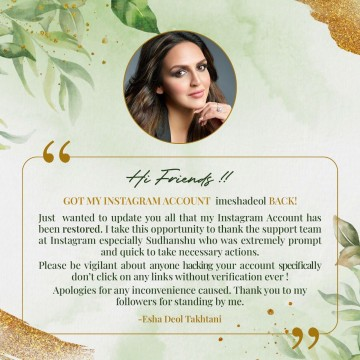 Esha Deol instagram Account was Hacked has been Restored