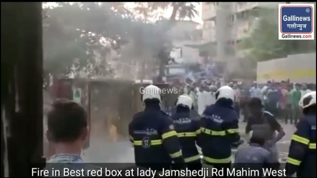 Fire in Best red box at lady Jamshedji Rd Mahim West