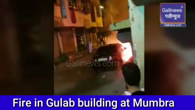 Fire in Gulab building at Mumbra