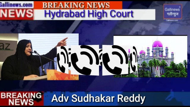 Heera Gold Nowhera Shaik Hyderabad High Court Adv Sudhakar Reddy