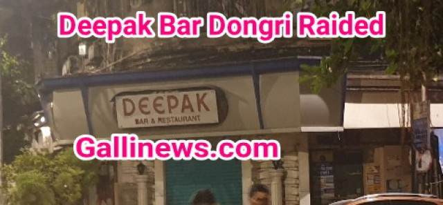 Deepak Bar Dongri Raided by JJ and Dongri Police