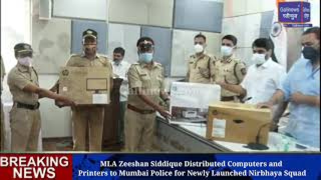 MLA Zeeshan Siddique Distributed Computers and Printers to Mumbai Police for Newly Launched Nirbhaya Squad