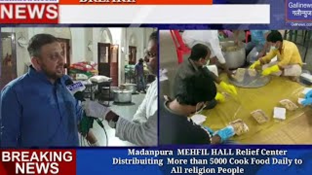 Madanpura  MEHFIL HALL Relief Center Distribuiting  More than 5000 Cook Food Packets Daily to All religion People