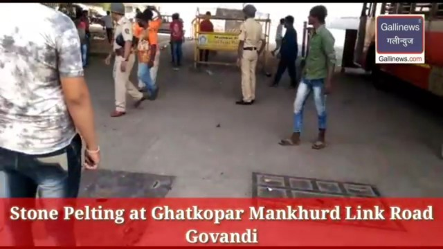 Stone Pelting at Ghatkopar Mankhurd Link Road Govandi