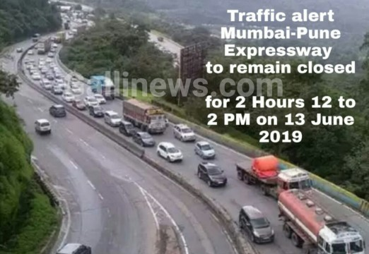Traffic alert Mumbai Pune Expressway to remain closed for 2 Hours 12 to 2 PM on 13 June 2019
