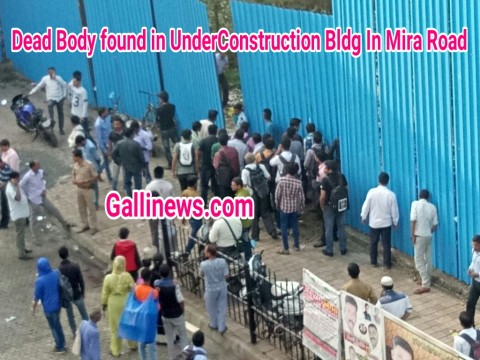 Under Construction Building Me Mili Dead Body