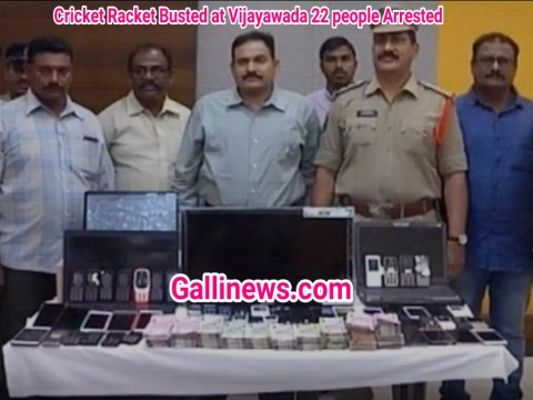 Cricket Betting Racket Busted At Vijaywada , 22 People Arrested