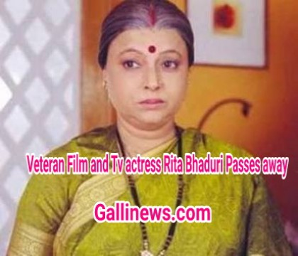 Veteran Film and Tv actress Rita Bhaduri Passes away