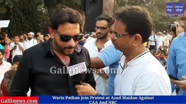 Waris Pathan Join Protest at Azad Maidan Against CAA And NRC