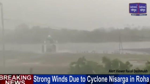 Strong Winds Due to Cyclone Nisarga in Roha