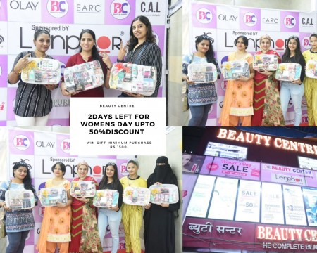 Win Exciting Gifts 2 Days left Biggest Women Day UPTO 50 Percent Sale By Beauty Center  Crawford Market uptill 08 March Sunday Open