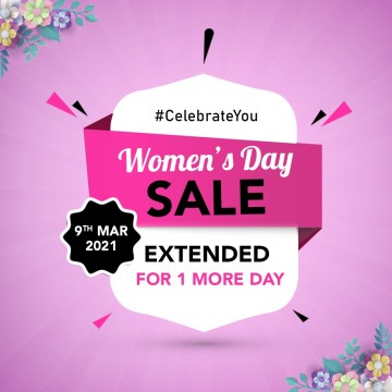 Women Day Biggest Sale Extended For One Day Due to overwhelming response Today Extended