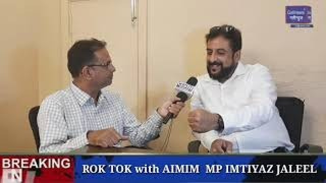 ROK TOK with AIMIM MP IMTIYAZ JALEEL || Bihar || Bengal|| UP || Election|| B Team|| Waris Pathan