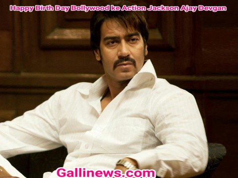 Happy Birth Day Bollywood ke Action Jackson Ajay Devgan