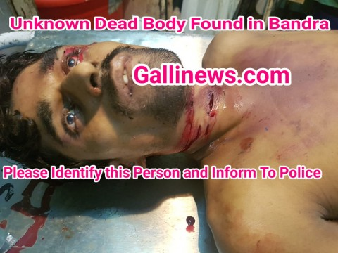 UnKnown Dead Body Found At Bandra Zhakmi Halat mai Mili Body