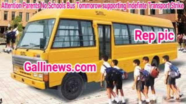 Attention Parents No Schools Bus Tommorow supporting Indefinte Transport Strike