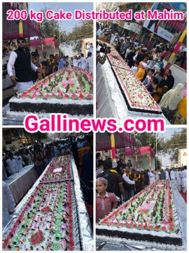 200 kgs Cake Distributed on EID Milad un Nabi at Mahim