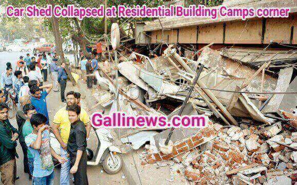 Car Shed Collapsed at Residental Building Camps Corner 1 Dead and 3 Injured