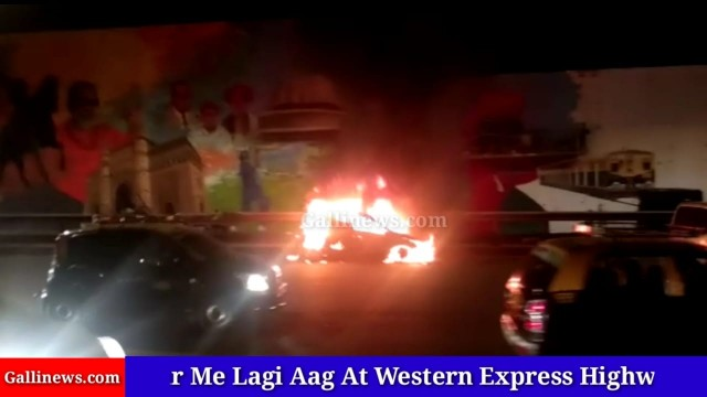 Car Me Lagi Aag At Western Express Highway