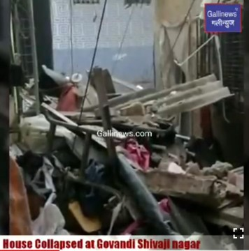 House Collapsed at Govandi Shivaji nagar