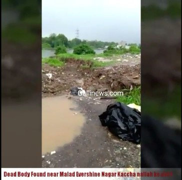 Dead Body Found near Malad Evershine Nagar Kaccha nallah ke pass