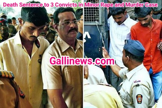 Death Sentence to 3 Convicts in Minor Rape and Murder Case