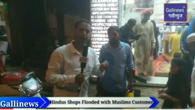 Part 2 Hindus Shops Flooded with Muslims Customers