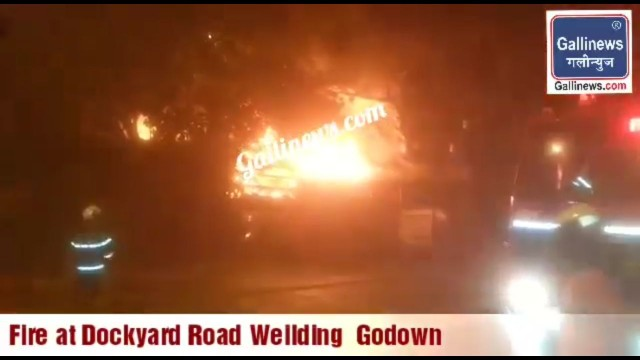Fire at Dockyard Road Weilding  Godown