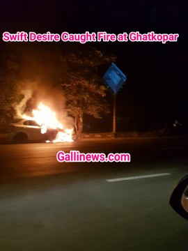 Swift Desire Caught Fire at Ghatkopar