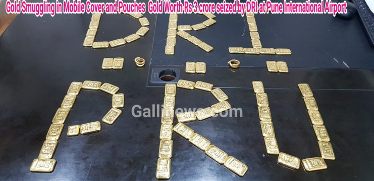Gold Smuggling in Mobile Cover and Pouches  Gold Worth Rs 3 crore seized by DRI at Pune International Airport