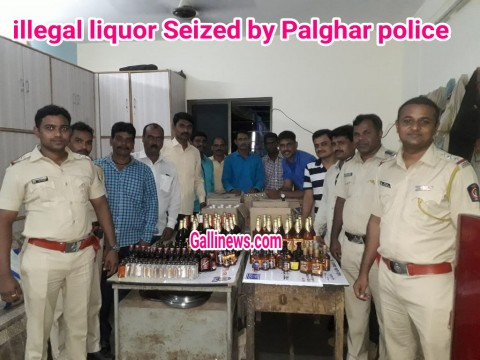 illegal liquor Seized by Palghar police