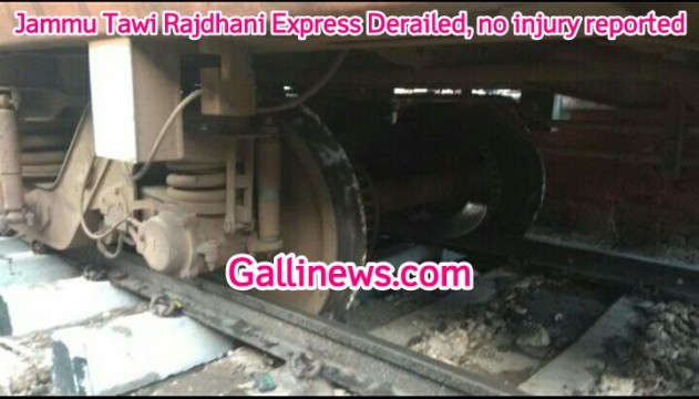 Jammu Tawi Rajdhani Express Derailed, no injury reported