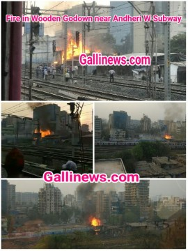 Fire in Wooden Godown Andheri West Subway ke pass Lakdi Ke Godown Ma Lagi Aag