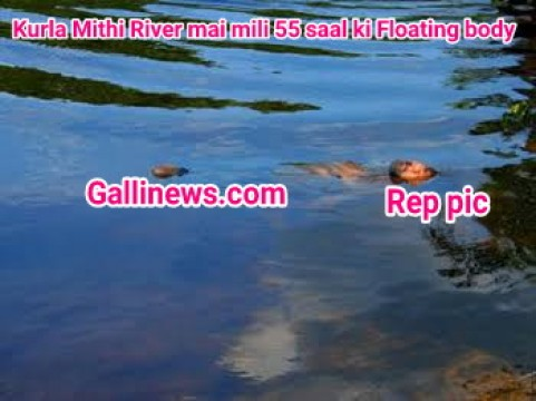 Kurla Mithi River mai mili 55 saal ki Floating body