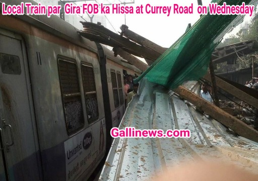 Local Train par Gira FOB ka Hissa at Currey Road on Wednesday