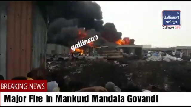 Big Fire Broke Out At Mankhurd Mandala Area