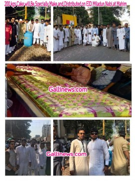 200 kgs Cake will Be Specially Make and Distributed on EID Miladun Nabi at Mahim