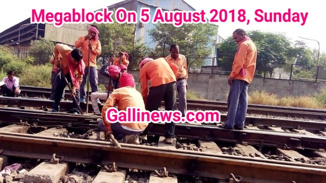 Megablock on 5 August 2018, Sunday
